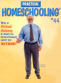 Michael Maloney on the cover of Practical Homeschooling Magazine